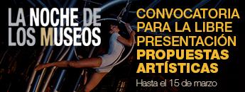 Convocatoria para la libre presentación de propuestas artísticas La Noche de los Museos
