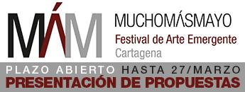 Mucho Más Mayo 2017. Plazo Abierto Presentación de Propuestas