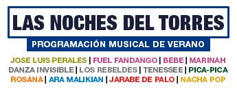 Las Noches del Torres. programación Musical de Verano 2017