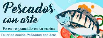 Pescados con Arte. Taller de Cocina