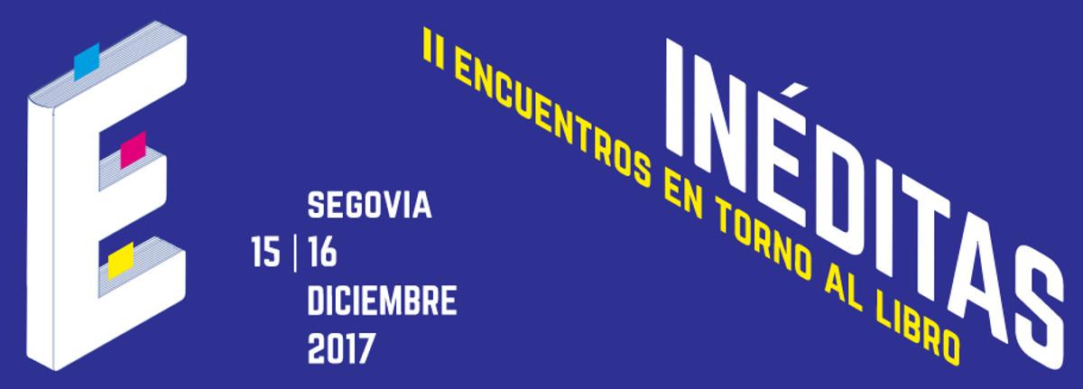 El Premio Mandarache se presenta en los Encuentros Inéditas, en Segovia