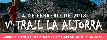 VI Trail La Aljorra - C. P. del Almendro y Garbancillo de Tallante 2018