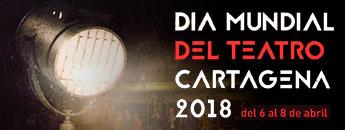 Día Mundial del Teatro Cartagena 2018