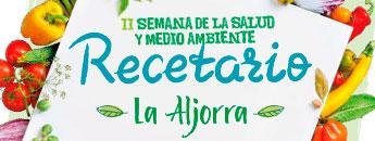 Recetario II Semana Salud Aljorra. Documento PDF - 2,13 MB. Se abre en ventana nueva