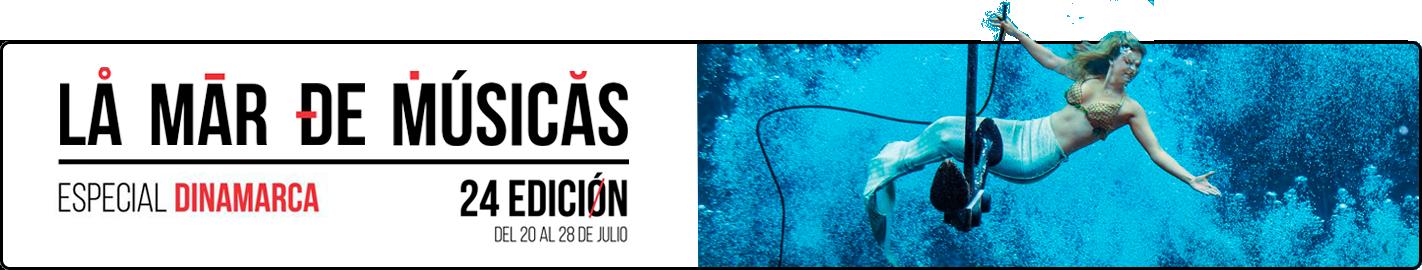 La Mar de Músicas. Del 20 al 28 de julio de 2018