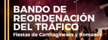 Bando de Reordenación del tráfico Fiestas de Carthgineses y Romanos 2018