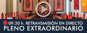 Retransmisión en directo Pleno Extraordinario 09:30h.