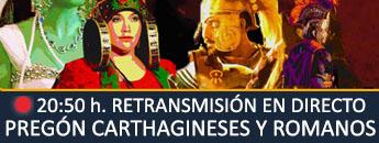 Retrasmisión en directo Pregón Fiestas Carthagineses y Romanos 2018