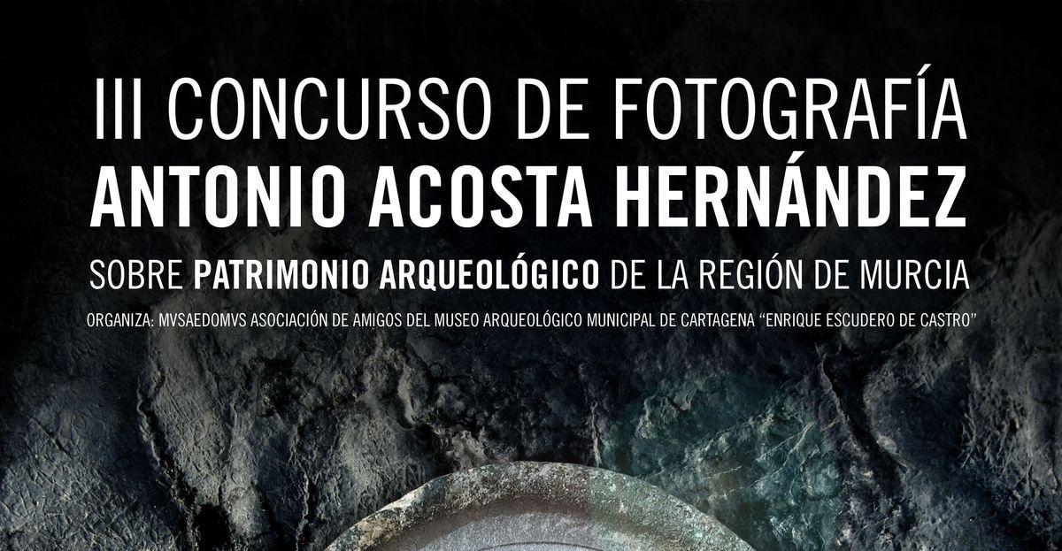 III Concurso Fotografía sobre patrimonio arqueológico en la región
