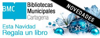 Esta Navidad Regala Un Libro. Novedades en las Bibliotecas Municipales de Cartagena
