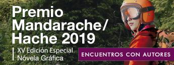Premios Mandarache/Hache 2019. Encuentros con Autores