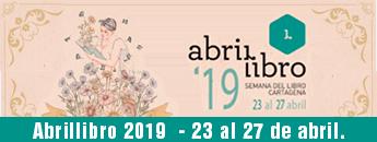 Semana del libro de Cartagena, 23 al 27 de abril. Abrillibro 2019