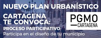 PGMO Nuevo Plan Urbanístico Cartagena te convoca