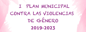 I Plan Municipal Contra las Violencias de Género 2019-2023