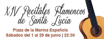XIV Recitales Flamencos Santa Lucía