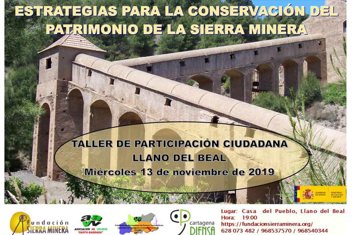 Taller Cartagena Piensa 'Estrategias para la conservación del Patrimonio Minero de la diputación de El Beal'