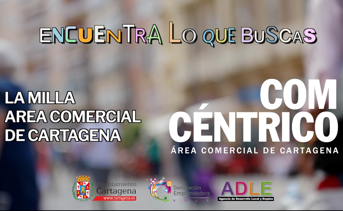 Área Comercial La Milla campaña promocional ADLE