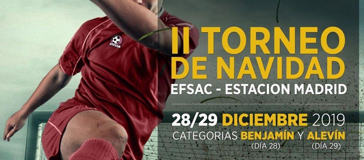 II Torneo de Navidad EFSAC-Estación Madrid