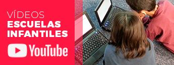 Vídeos Escuelas Infantiles