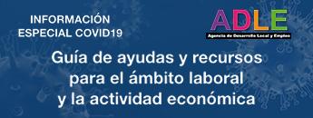 Guía de ayudas y recursos para el ámbito laboral y la actividad económica ante el efecto del Covid-19