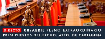 Pleno Extraordinario presupuestos del Excmo. Ayuntamiento de Cartagena. 8 de abril de 2020