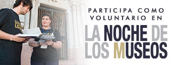 Abierto el plazo para inscribirse como voluntario en La Noche de los Museos
