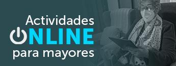 Actividades Online para Mayores. Concejalía de Servicios Sociales