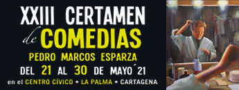 Certamen de Comedias Pedro Marcos Esparza 2021