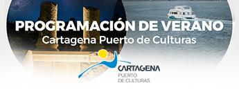 Programación VERANO Cartagena Puerto de Culturas
