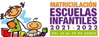 Matriculación Escuelas Infantiles 2021-2022
