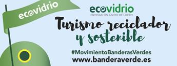 Ecovidrio Turismo reciclador y sostenible Movimiento Banderas Verdes