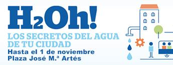 Exposici�n �H2Oh! Los secretos del agua en tu ciudad