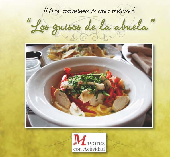 """II Guía Gastronómica de cocina tradicional """"Los guisos de la abuela"""". Documento PDF - 5,16 MB. Se abre en ventana nueva"""