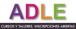 ADLE. Cursos y talleres. Inscripciones abiertas