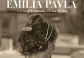 Exposición 'Emilia Paula, la mujer romana en las fiestas'