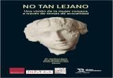 El Museo Teatro Romano - Día Internacional de La Mujer
