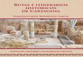 'Rutas e itinerarios históricos de Cartagena'