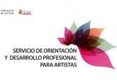 Servicio de Orientación y Desarrollo profesional para artistas Concejalía de Cultura