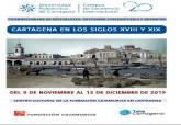 Curso sobre la ciudad de Cartagena en los siglos XVIII y XIX
