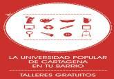 Programa 'La Universidad Popular en tu barrio'